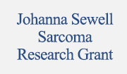 Johanna Sewell Sarcoma Research Grant